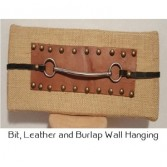 Bit, Burlap and Leather Wall Hanging