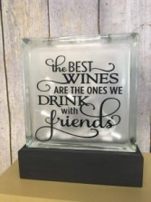 The best wines are the ones we drink with friends Gift