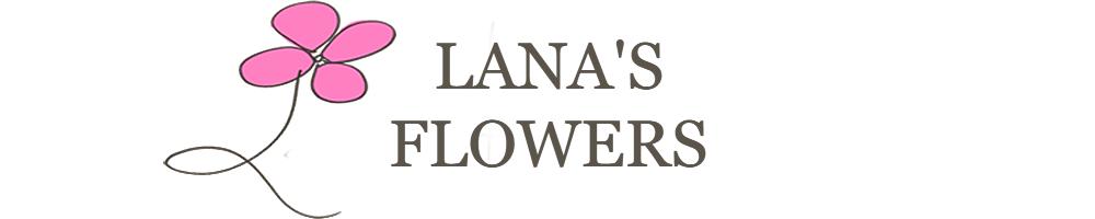 Lana's Flowers