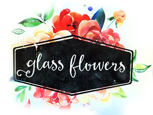 Glass Flowers & Accessories