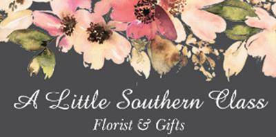 A Little Southern Class Florist & Gifts