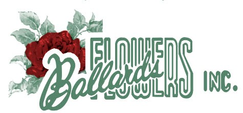 BALLARD'S FLOWERS INC